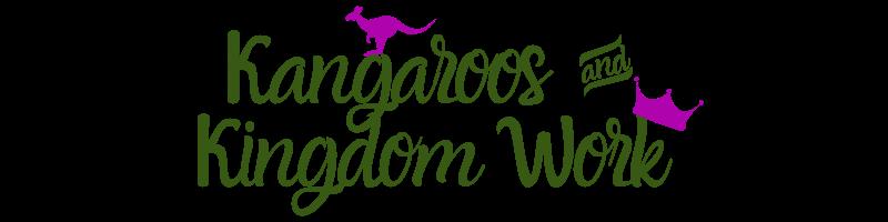 Kangaroos and Kingdom Work