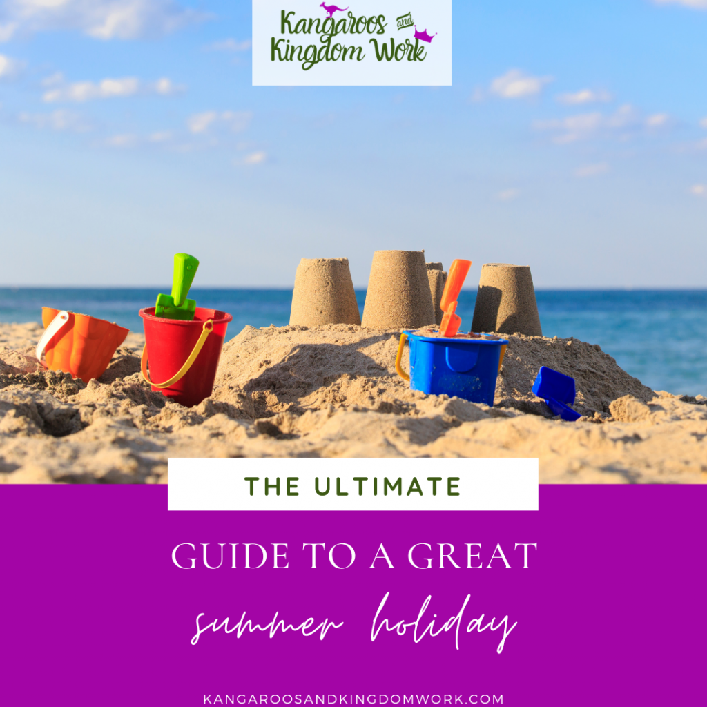 How to have a great summer holiday