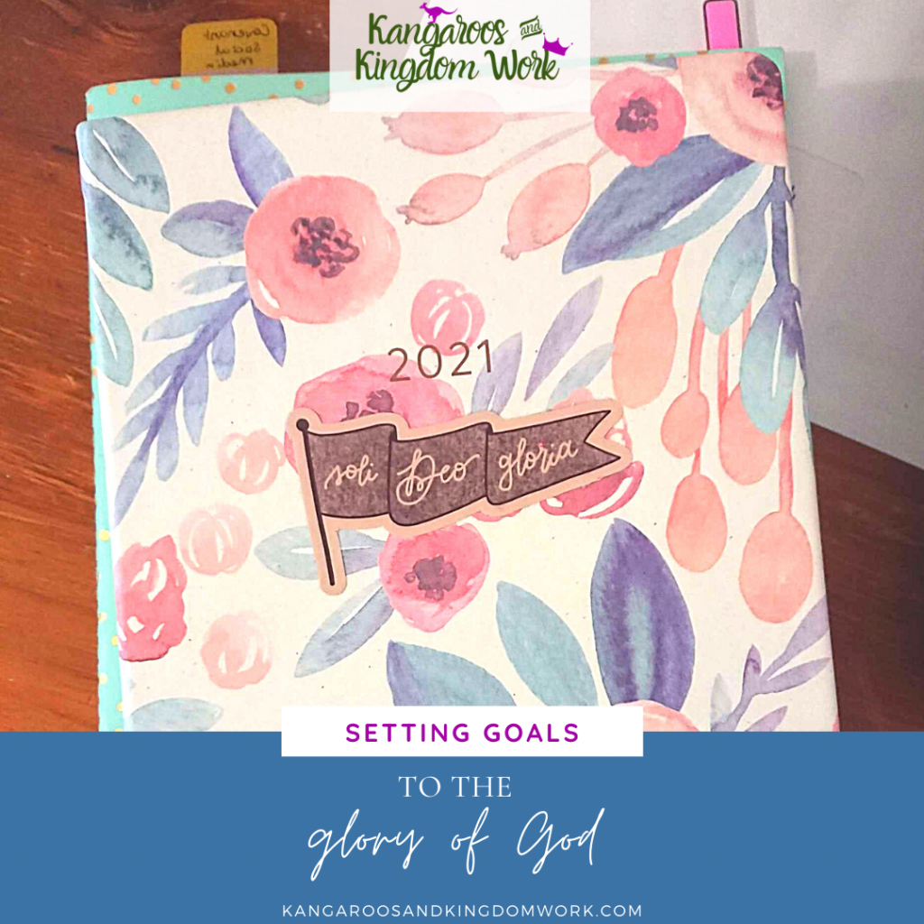 setting goals to the glory of god blog post