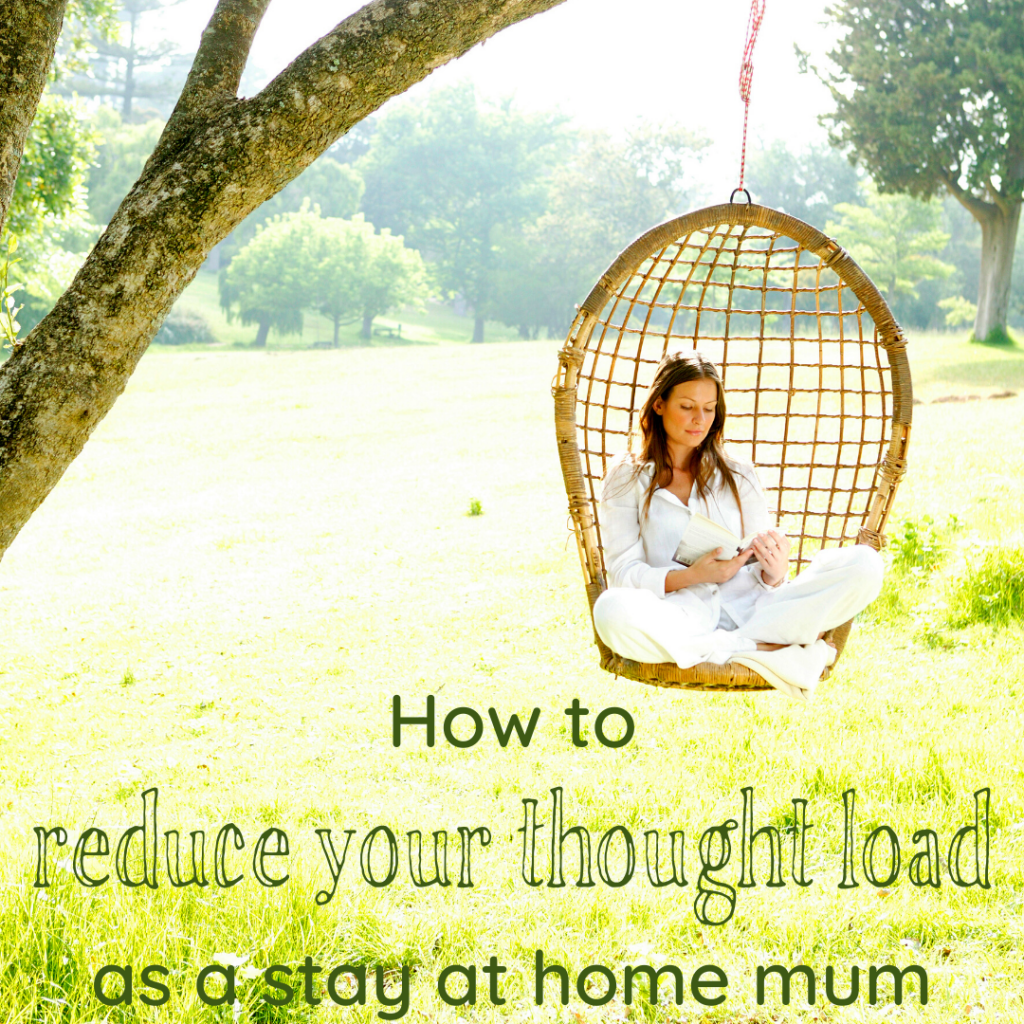 reduce your thought load
