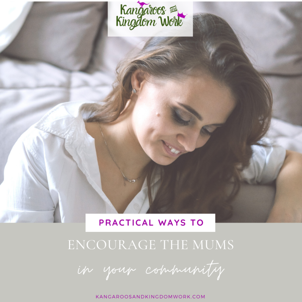 practical ways to encourage mums